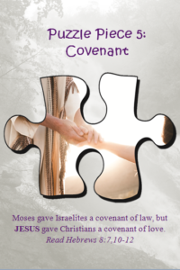 Bible Puzzle Piece 5 Jesus gave Christians a covenant of LOVE