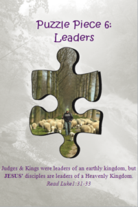 Bible Puzzle Piece 6 Jesus' disciples are leaders of a Heavenly Kingdom