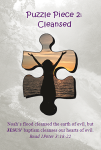 Bible Puzzle Piece 2 Jesus's baptism cleanses our hearts of evil